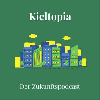 Kieltopia Zukunftspodcast