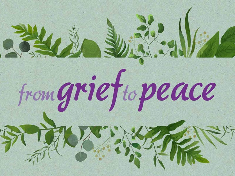 Grief to Peace July 2021