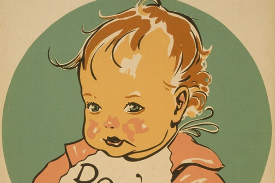 "An anti-tuberculosis poster, with a baby wearing a bib saying ""Don't kiss me!"""