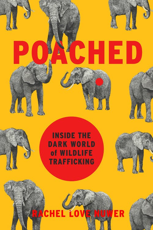 "a yellow book cover that says ""Poached"" in red, with elephants"