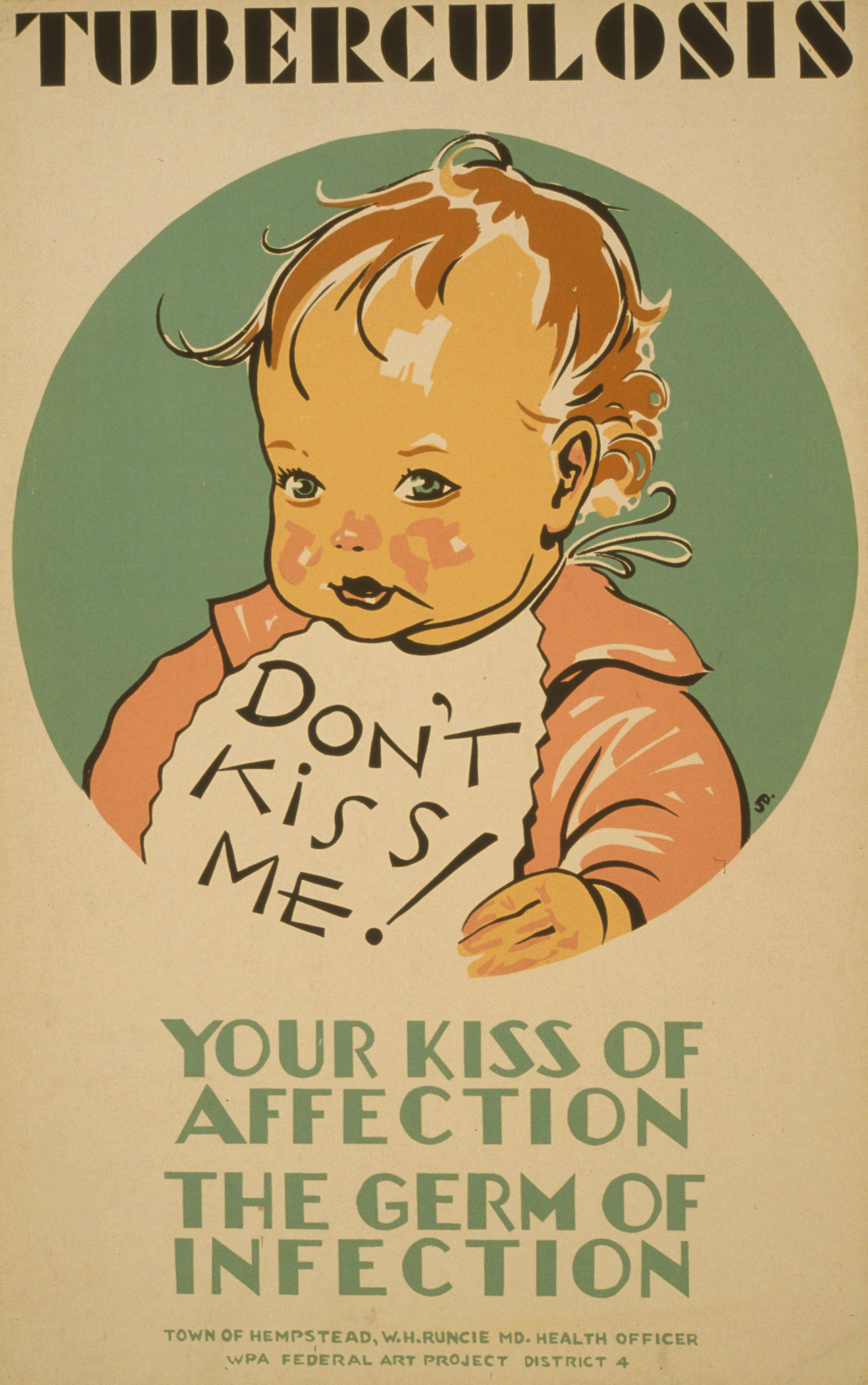 """An anti-tuberculosis poster, with a baby wearing a bib saying """"Don't kiss me!"""""""