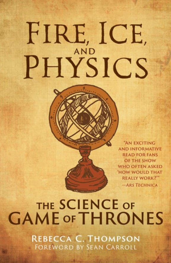 "The cover of the book ""Fire, Ice, and Physics"" by Rebecca C. Thompson"